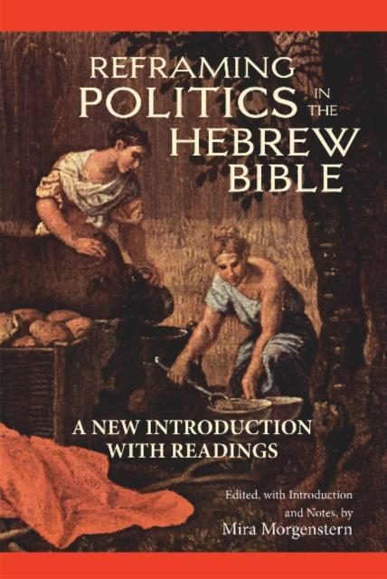 Reframing Politics in the Hebrew Bible