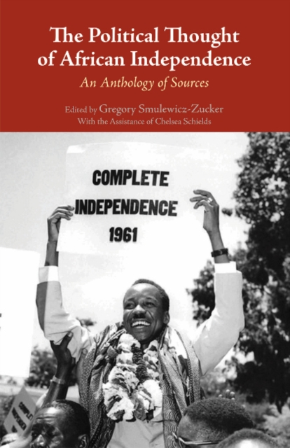 Political Thought of African Independence