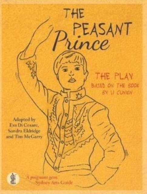 Peasant Prince: the play