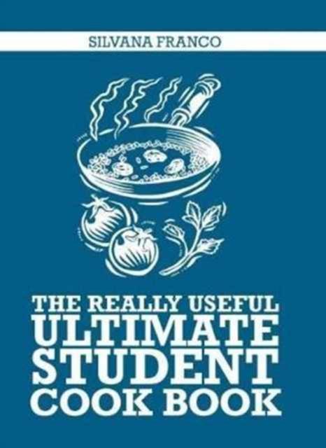 Really Useful Ultimate Student Cookbook