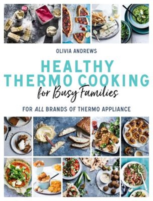Healthy Thermo Cooking for Busy Families