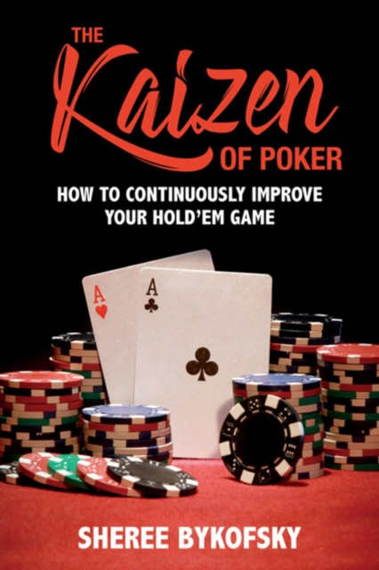 Kaizen Of Poker