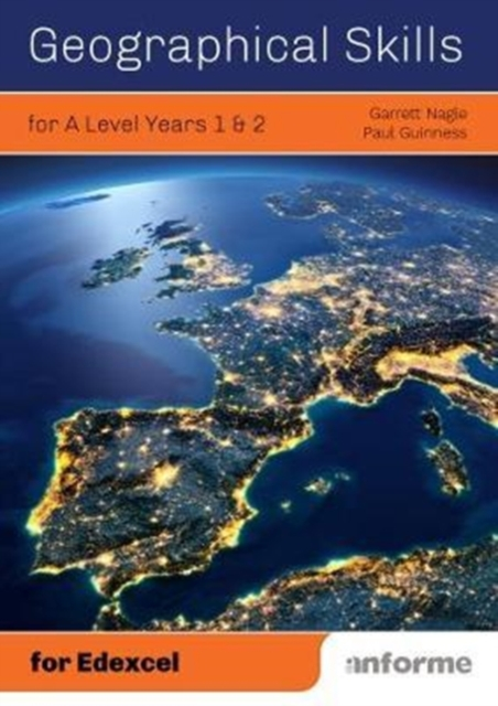 Geographical Skills for A Level Years 1 & 2 - for Edexcel