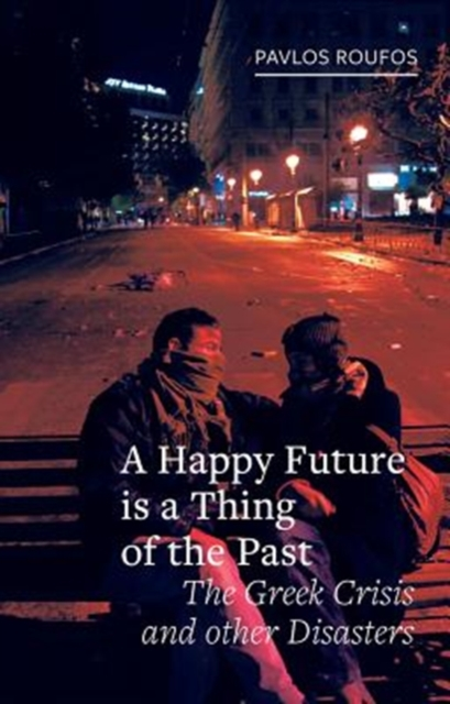 Happy Future is a Thing of the Past