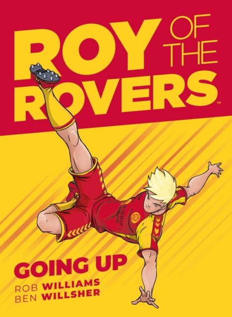 Roy of the Rovers: Going Up (Comic 3)