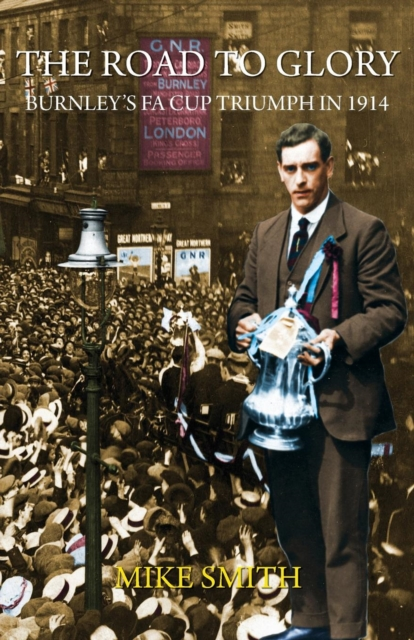 Road to Glory: Burnley's FA Cup Triumph in 1914