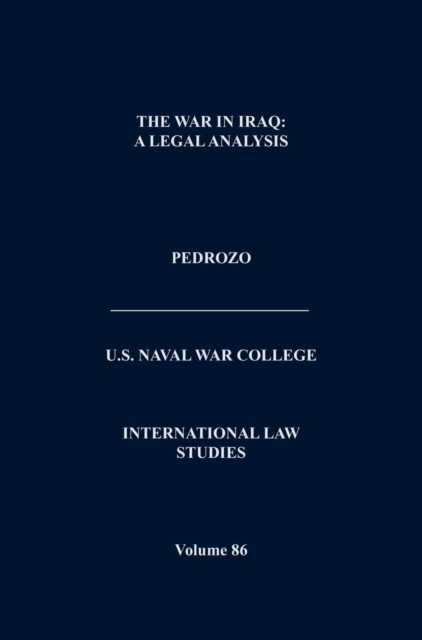 International Law and the Changing Character of War (International Law Studies, Volume 87)