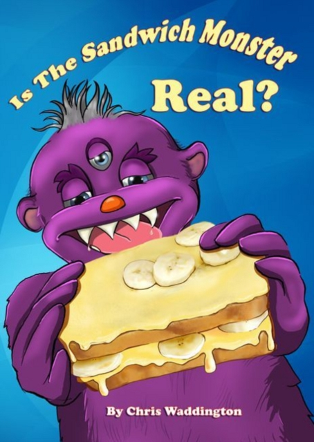 Is the Sandwich Monster Real?