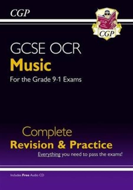 GCSE Music OCR Complete Revision & Practice (with Audio CD) - for the Grade 9-1 Course