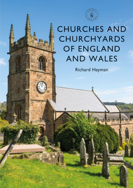 Churches and Churchyards of England and Wales