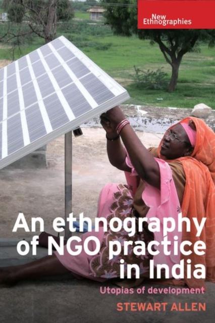 Ethnography of Ngo Practice in India