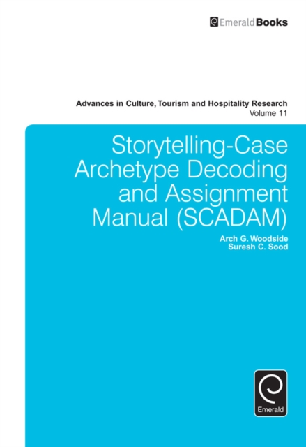 Storytelling-Case Archetype Decoding and Assignment Manual (SCADAM)