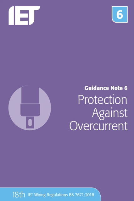 Guidance Note 6: Protection Against Overcurrent
