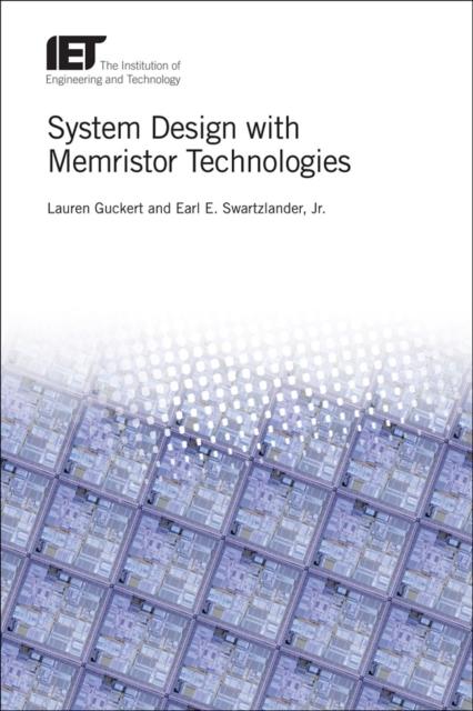 System Design with Memristor Technologies