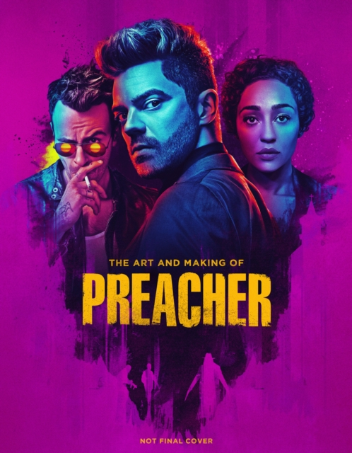 Art and Making of Preacher