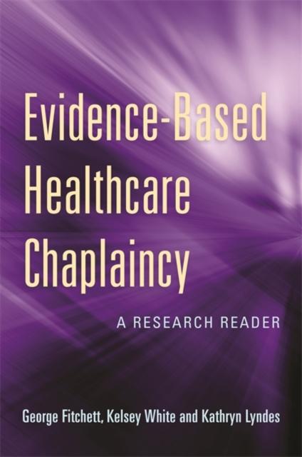 Evidence-Based Healthcare Chaplaincy
