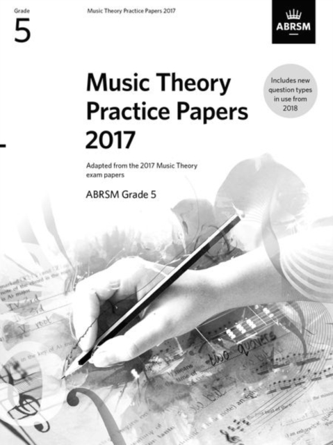 Music Theory Practice Papers 2017, ABRSM Grade 5