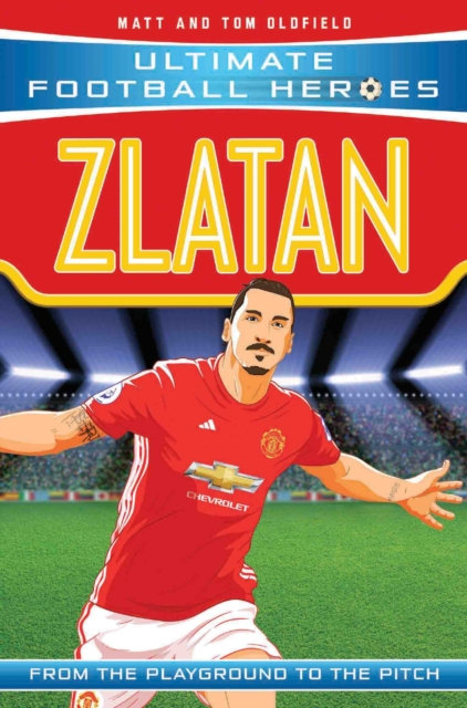 Zlatan (Ultimate Football Heroes) - Collect Them All!