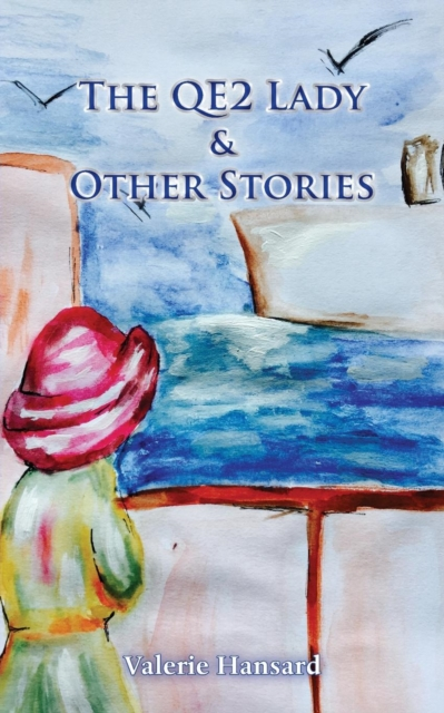 QE2 Lady and Other Stories