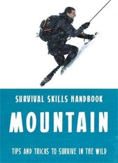 Bear Grylls Survival Skills: Mountains