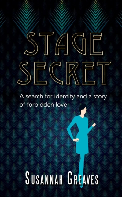 Stage Secret: A search for identity and a story of forbidden love