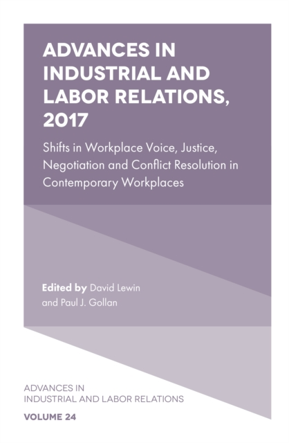 Advances in Industrial and Labor Relations, 2017