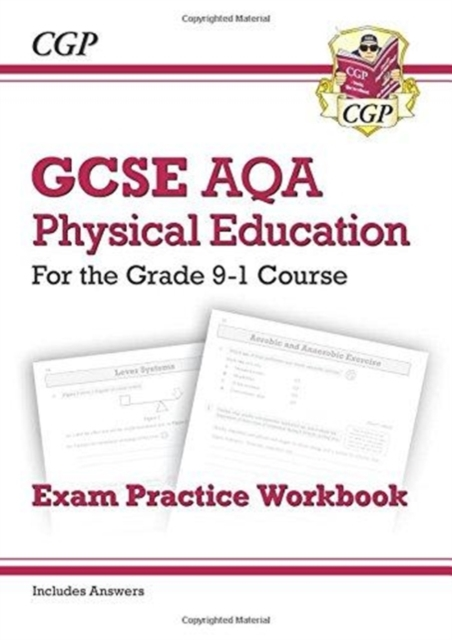 New GCSE Physical Education AQA Exam Practice Workbook - for the Grade 9-1 Course (incl Answers)