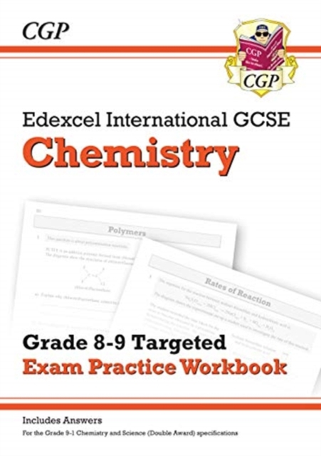New Edexcel International GCSE Chemistry: Grade 8-9 Targeted Exam Practice Workbook (with answers)