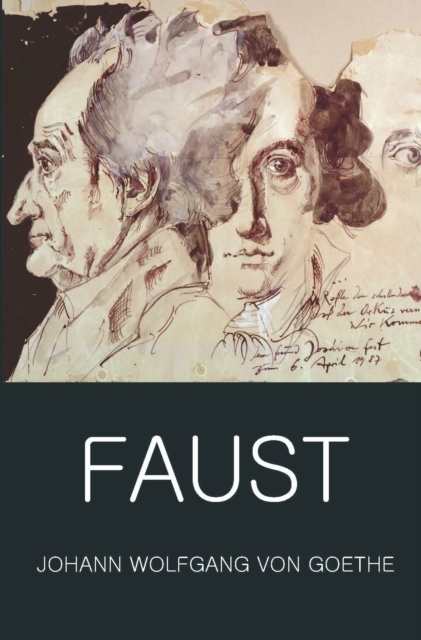 Faust : A Tragedy In Two Parts with The Urfaust (Wordsworth Classics of World Literature)