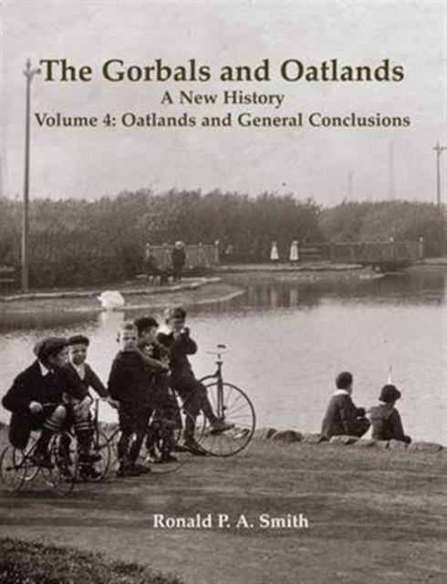 The Gorbals and Oatlands a New History The Gorbals and Oatlands a New History