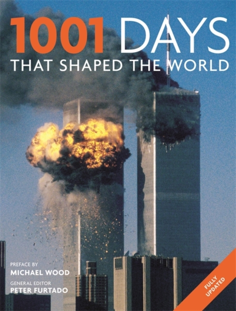 1001: Days That Shaped Our World