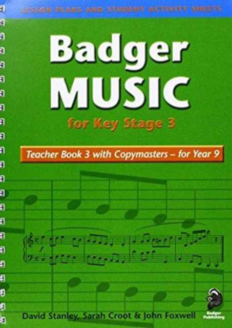 Badger Music for Key Stage 3: Teacher Book for Year 9