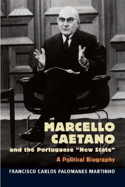 Marcello Caetano & the Portuguese New State