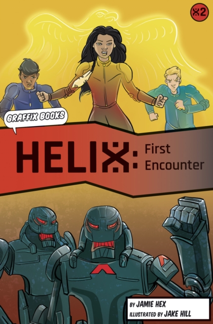 First Encounter [Graphic Reluctant Reader]