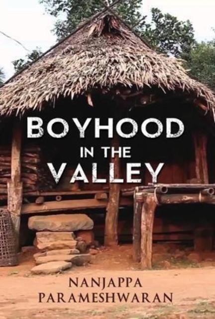Boyhood in the Valley