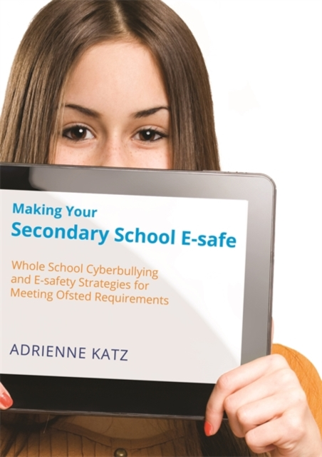 Making Your Secondary School E-safe