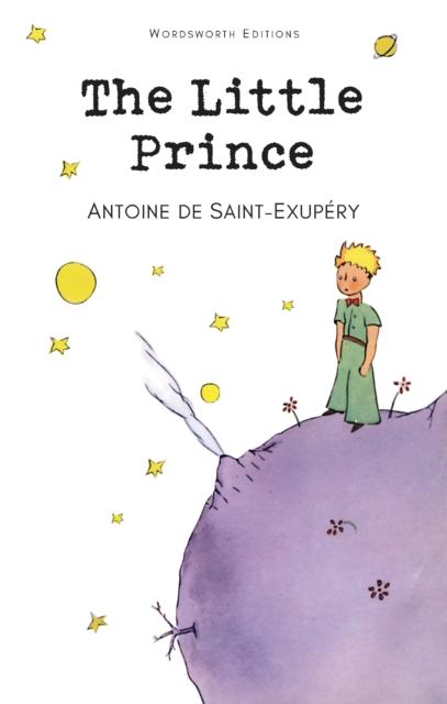 The Little Prince (Wordsworth Classics)