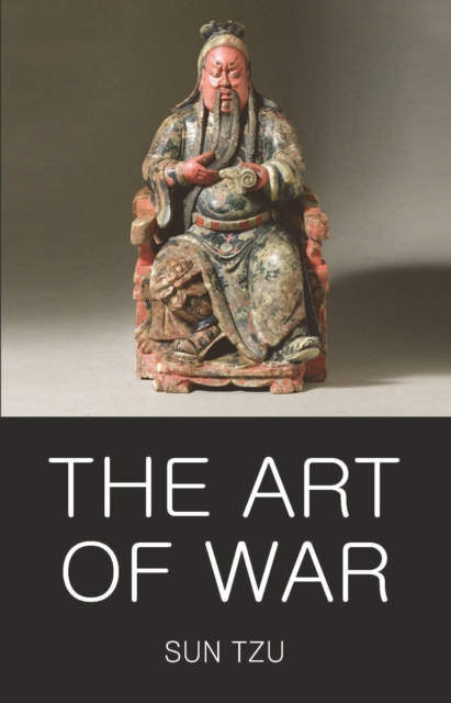 The Art of War / The Book of Lord Shang (Wordsworth Classics of World Literature)