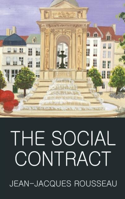 The Social Contract (Wordsworth Classics of World Literature)