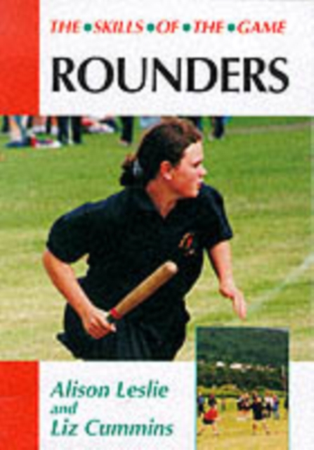 Rounders: the Skills of the Game