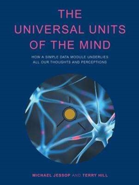 Universal Units of the Mind