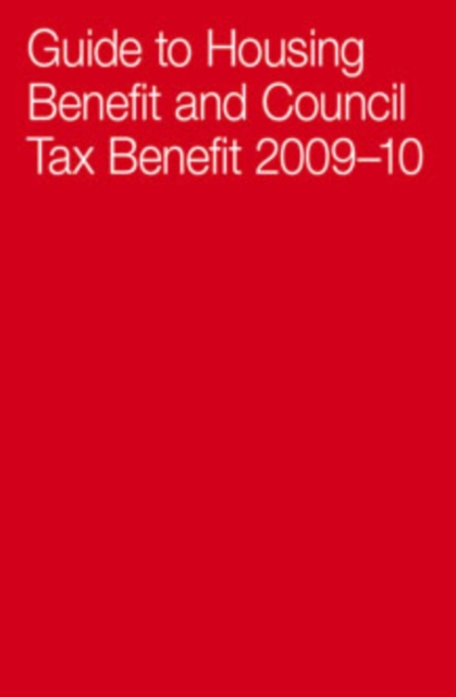 Guide To Housing Benefit And Council Tax Benefit 2009-10