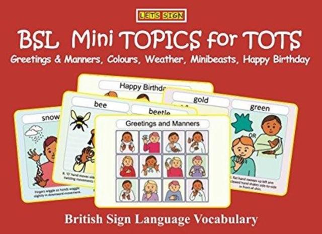BSL Mini TOPICS for TOTS: