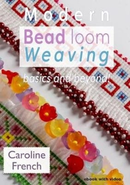 Modern Bead Loom Weaving