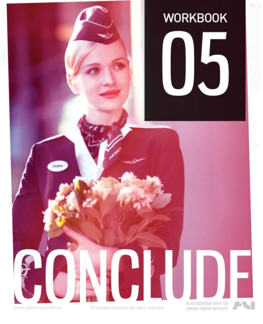 Cabin Crew Aircademy - Workbook 5 Conclude