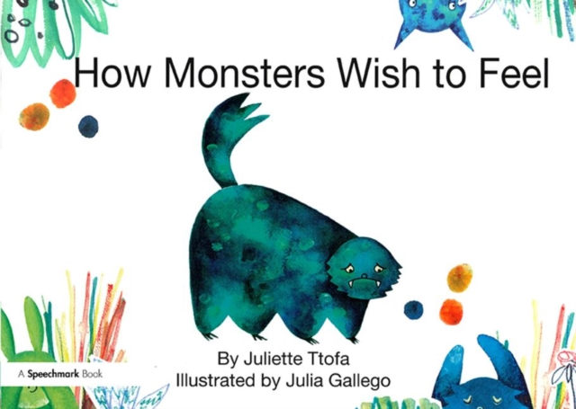 How Monsters Wish to Feel
