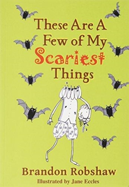 These Are A Few Of My Scariest Things