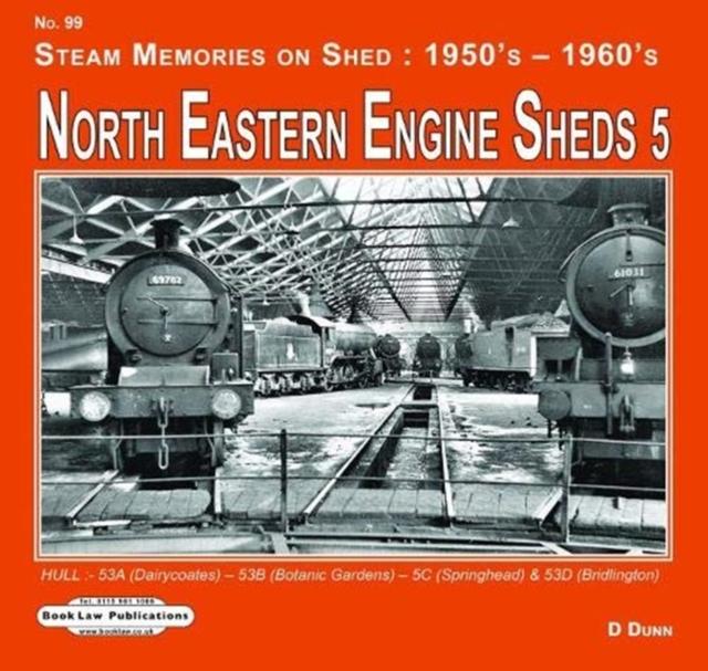 North Eastern Engine Sheds 5