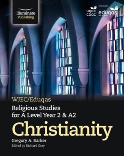 WJEC/Eduqas Religious Studies for A Level Year 2/A2 - Christianity
