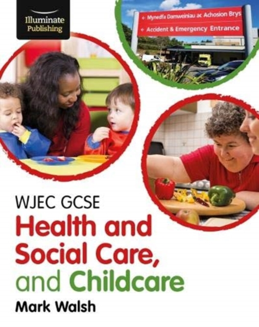 WJEC GCSE Health and Social Care, and Childcare